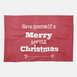 Have Yourself a Merry Little Christmas Hand Towel