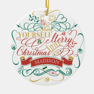 Have Yourself A Merry Little Christmas Typography Christmas Ornament