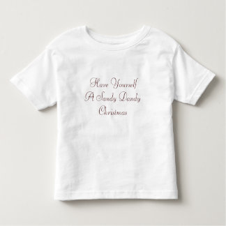 Have Yourself A Sandy Dandy Christmas T Shirts