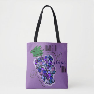 Having a Grape Day Tote Bag
