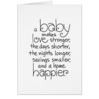 HAVING A NEW BABY IS MAKING LOVE STRONGER / MORE GREETING CARD