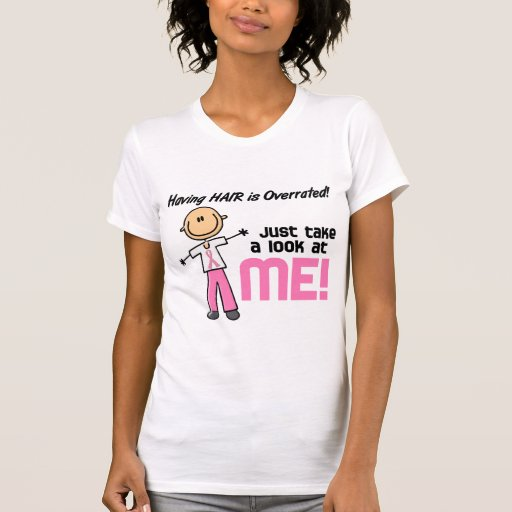 Having Hair Overrated Breast Cancer Stick Figure Shirts