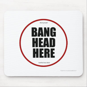 Gift Bang Your Head Here Mouse Mat Gifts Gift, Mothers Day Idea Occasion