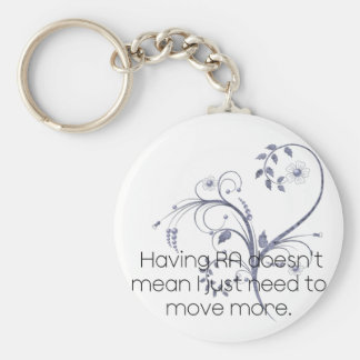 Having RA doesn't mean...Design Keychain