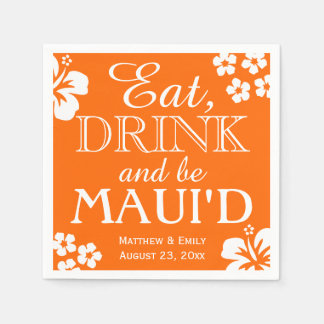 Hawaii Eat, Drink and Be Maui 'd Wedding Napkins Disposable Serviette