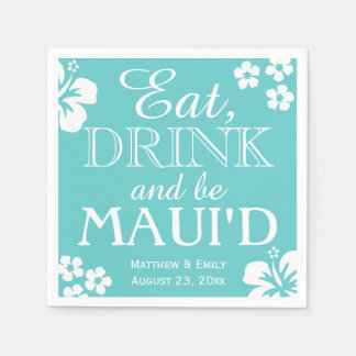 Hawaii Eat, Drink and Be Maui 'd Wedding Napkins Disposable Serviettes