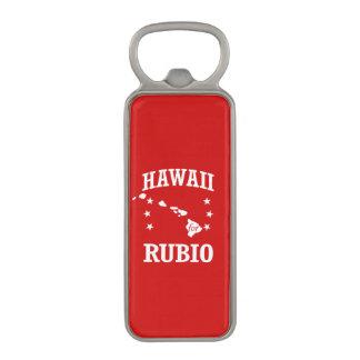 HAWAII FOR RUBIO MAGNETIC BOTTLE OPENER