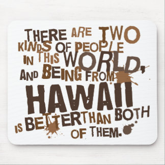 Hawaii (Funny) Gift Mouse Mat