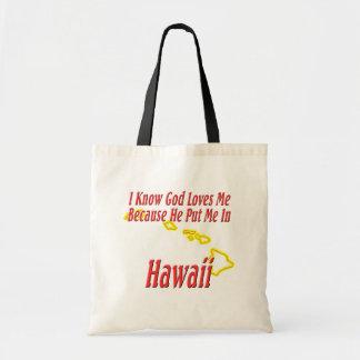 Hawaii - God Loves Me Budget Tote Bag