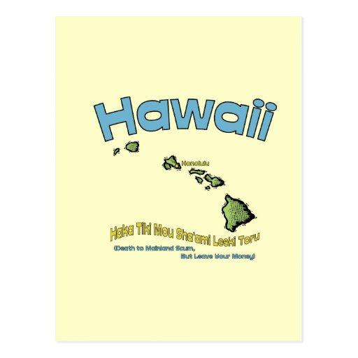 Hawaii HI Motto ~ Haka Tiki Mou Sha'ami Leeki Post Card