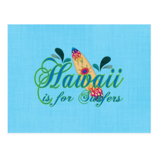 Hawaii is for Surfers Postcard