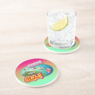 Hawaii Says Aloha! Coaster
