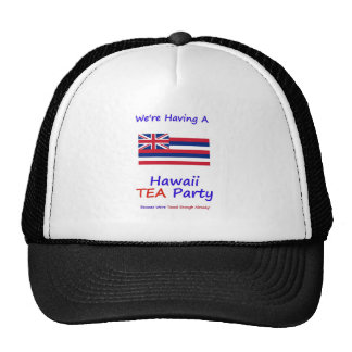 Hawaii TEA Party - We're Taxed Enough Already! Cap
