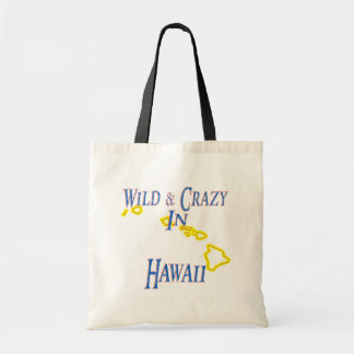 Hawaii - Wild and Crazy Budget Tote Bag