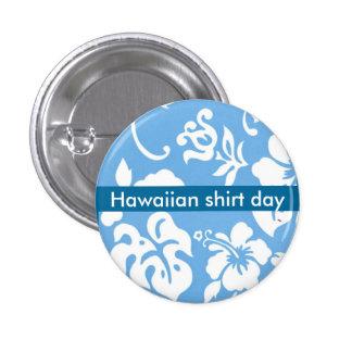 Hawaiian Shirt Day Pinback Buttons