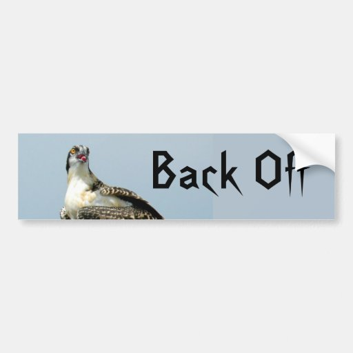Hawk Back Off Tailgaters Bumper Sticker