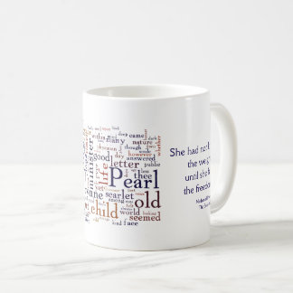 Hawthorne - The Scarlet Letter words and quote Coffee Mug