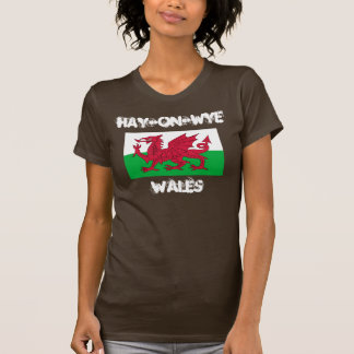 Hay-on-Wye, Wales with Welsh flag T-Shirt