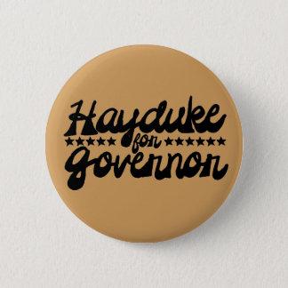 Hayduke for Governor 6 Cm Round Badge