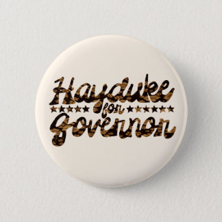 Hayduke for Governor Retro Floral 6 Cm Round Badge