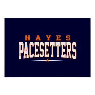 Hayes High School; Pacesetters Poster