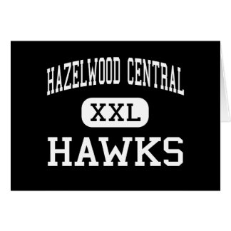 Hazelwood Central - Hawks - High - Florissant Greeting Cards