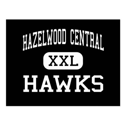 Hazelwood Central - Hawks - High - Saint Louis Postcards