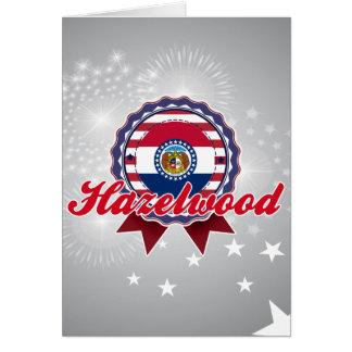 Hazelwood MO Greeting Card
