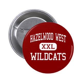 Hazelwood West - Wildcats - Junior - Hazelwood Pinback Buttons