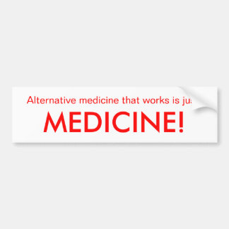 HBV Vaccine, Alternative medicine ... - Customized Bumper Sticker