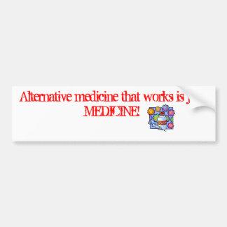 HBV Vaccine Alternative medicine that works is Bumper Sticker