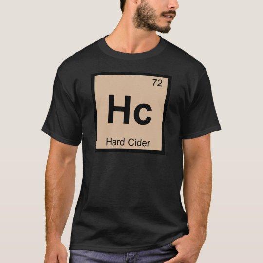 Hc - Hard Cider Chemistry Periodic Table Symbol T-Shirt