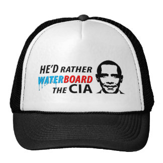 He d Rather Waterboard the CIA Mesh Hats