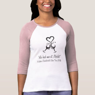He Had me at Merlot - Kristen BRIDE v2 T-Shirt