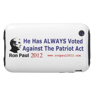 He Has Always Voted Against The Patriot Act iPhone 3 Tough Covers