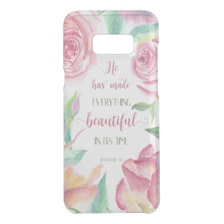 He Has Made Everything Beautiful Ecclesiastes 3:11 Uncommon Samsung Galaxy S8 Plus Case