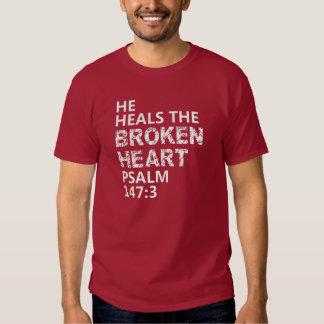 HE HEALS THE BROKEN HEART T-SHIRT