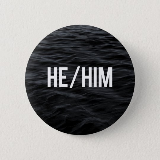 He/Him Pronoun Button (Dark Waves)