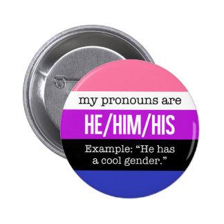 He/Him Pronouns –Genderfluid Flag 6 Cm Round Badge