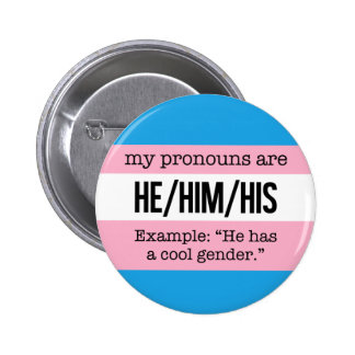 He/Him Pronouns – Transgender Flag 6 Cm Round Badge
