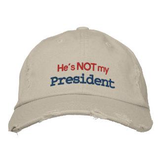 He is Not My President Cap / Hat Baseball Cap