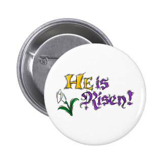 He is Risen 6 Cm Round Badge