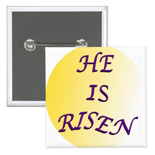 He Is Risen Button