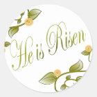 He is Risen Classic Round Sticker