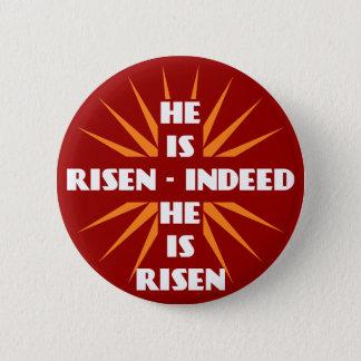 He Is Risen - Indeed He Is Risen 6 Cm Round Badge
