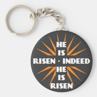 He Is Risen - Indeed He Is Risen Basic Round Button Key Ring