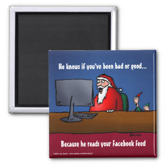 He Knows If You've Been Bad Funny Santa Magnet