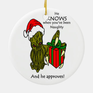 He Knows When You've Been Naughty Ornament