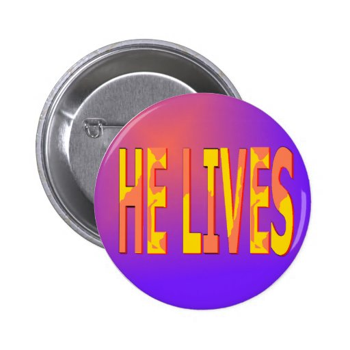 He Lives Button