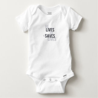 He Lives. He Saves for Baby. Baby Onesie